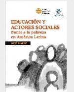Libro de Educación y actores sociales frente a la pobreza en América Latina