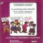 Libro de La participación infantil: en la escuela trabajamos por nuestros derechos