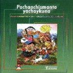 Libro de Pachanchismanta yachaykuna