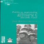 Libro de Políticas regionales andinas para el desarrollo de la escuela rural