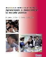 Libro de Aprendiendo a democratizar la escuela pública. Una experiencia en Independencia [distrito] de Lima Metropolitana