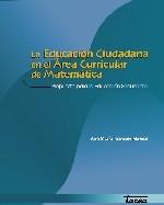 Libro de La educación ciudadana en el área curricular de matemática. Propuesta para la educación secundaria