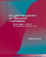 Libro de Por una perspectiva de educación ciudadana. Enfoque general y curricular. Propuesta para la educación secundaria