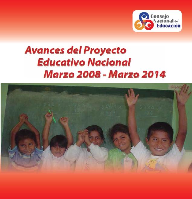 Imagen de Avances del Proyecto Educativo Nacional. Marzo 2008 – Marzo 2014