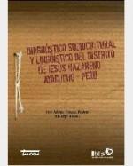 Libro de Diagnóstico sociocultural y lingüístico del distrito de Jesús Nazareno Ayacucho-Perú