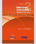 Libro de Identidad, Ciudadanía y Derechos Humanos. Fortaleciendo capacidades docentes en Educación Básica Alternativa. Módulo 2
