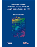 Libro de Entre quebradas y montañas: una historia regional de Conchucos, siglos XVI-XX