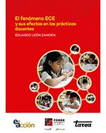 Libro de El fenómeno ECE y sus efectos en las prácticas docentes