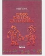 Libro de Cuando Juan y Rosa van a la escuela
