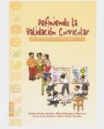 Libro de Definiendo la validación curricular. Aportes para un nuevo milenio