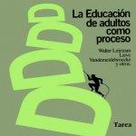 Libro de La educación de adultos como proceso