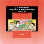 Libro de La infancia: con ojos y sentimientos nuevos