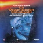 Libro de La organización estudiantil. Una posibilidad de participación ciudadana