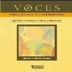 Libro de Voces para una escuela participativa. ¿Qué dicen estudiantes, familias y educadores?