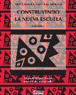 Libro de Construyendo la nueva escuela, proyecto educativo institucional. Volumen II