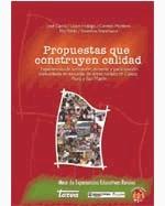 Libro de Propuestas que construyen calidad. Experiencias de formación docente y participación comunitaria en escuelas de áreas rurales de Cusco, Piura y San Martín