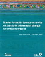 Libro de Nuestra formación docente en servicio en Educación Intercultural Bilingüe en contextos urbanos