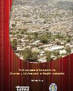 Libro de Políticas para la Educación de Jóvenes y Adultos para la Región Ayacucho