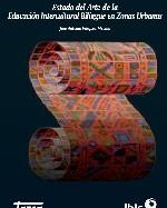 Libro de Estado del Arte de la educación intercultural bilingüe en zonas urbanas