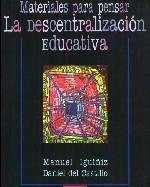 Libro de Materiales para pensar la descentralización educativa