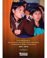 Libro de Lima Metropolitana: Situación de la educación básica alternativa y propuesta de políticas educativas 2001 – 2010