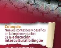 Imagen de Coloquio: Nuevos contextos y desafíos en la implementación de la Educación Intercultural Bilingüe