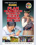 Libro de Plan Estratégico de Educación del distrito de Vilcabamba 2015 – 2021. Educación para el Buen Vivir en equidad