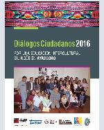 Libro de Diálogos Ciudadanos 2016. Por una Educación Intercultural Bilingüe en Ayacucho