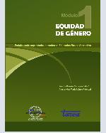 Libro de Equidad de Género. Fortaleciendo capacidades docentes en Educación Básica Alternativa. Módulo 1