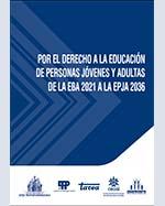 Libro de Por el derecho a la educación de personas jóvenes y adultas de la EBA 2021 a la EPJA 2036