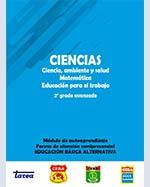 Libro de CIENCIAS. Ciencia, ambiente y salud, Matemática, Educación para el trabajo. 2o grado avanzado. Módulo de autoaprendizaje. Forma de atención semipresencial. Educación Básica Alternativa