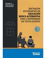 Libro de Qué hacen estudiantes de Educación Básica Alternativa (EBA) para comprender un texto escrito